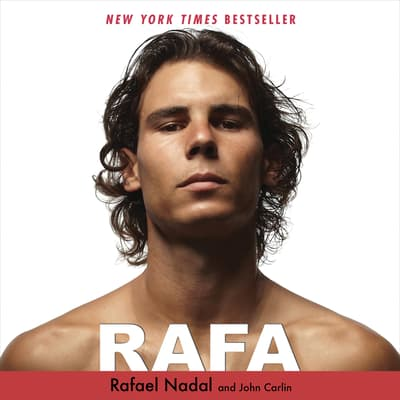 Rafa by Rafael Nadal audiobook