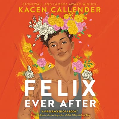 Felix Ever After by Kacen Callender audiobook