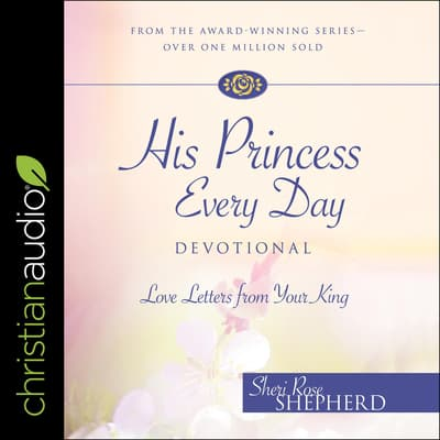 His Princess Every Day by Sheri Rose Shepherd audiobook