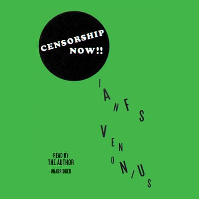 Censorship Now!! by Ian F. Svenonius audiobook