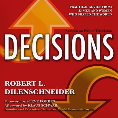 Decisions by Robert L. Dilenschneider audiobook