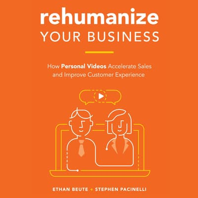 Rehumanize Your Business by Ethan Beute audiobook