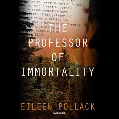 The Professor of Immortality by Eileen Pollack audiobook