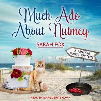 Much Ado About Nutmeg by Sarah Fox audiobook