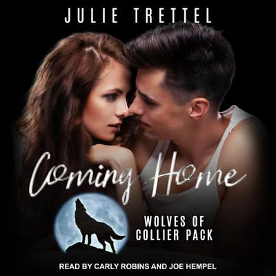 Coming Home by Julie Trettel audiobook