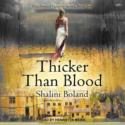 Thicker Than Blood by Shalini Boland audiobook