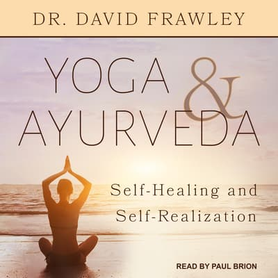 Yoga & Ayurveda by David Frawley audiobook