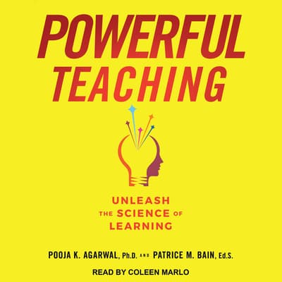 Powerful Teaching by Pooja K. Agarwal audiobook