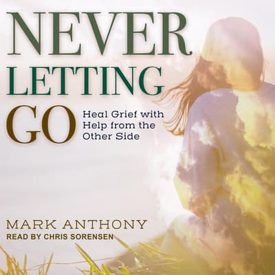 Never Letting Go by Mark Anthony audiobook
