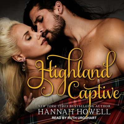 Highland Captive by Hannah Howell audiobook