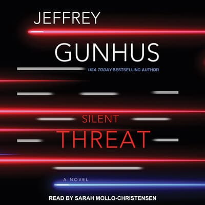 Silent Threat by Jeff Gunhus audiobook