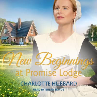 New Beginnings at Promise Lodge by Charlotte Hubbard audiobook