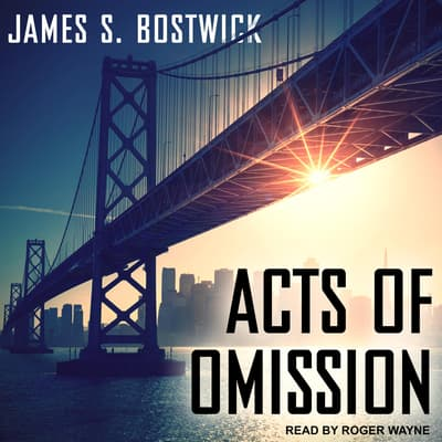 Acts of Omission by James S. Bostwick audiobook