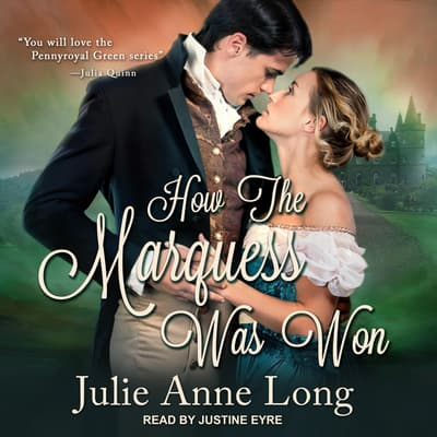 How The Marquess Was Won by Julie Anne Long audiobook