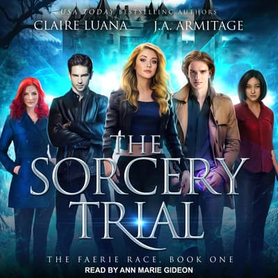 The Sorcery Trial by Claire Luana audiobook
