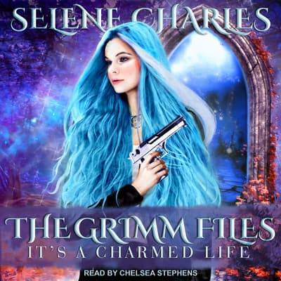 It's a Charmed Life by Selene Charles audiobook