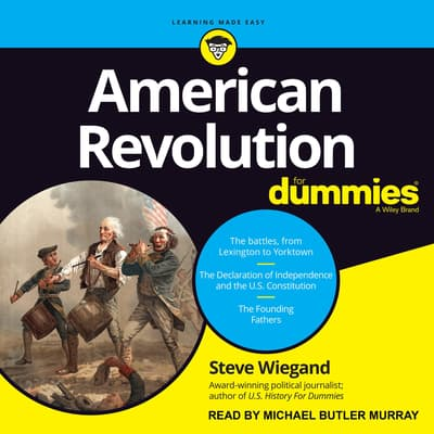 American Revolution for Dummies by Steve Wiegand audiobook