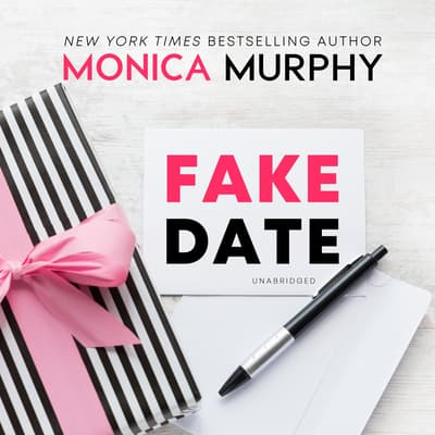 Fake Date by Monica Murphy audiobook