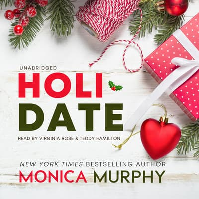 Holidate by Monica Murphy audiobook