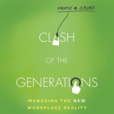 Clash of the Generations by Valerie M. Grubb audiobook
