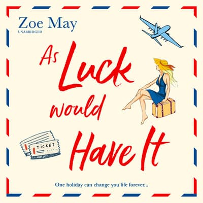 As Luck Would Have It by Zoe May audiobook