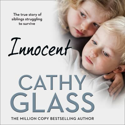 Innocent by Cathy Glass audiobook