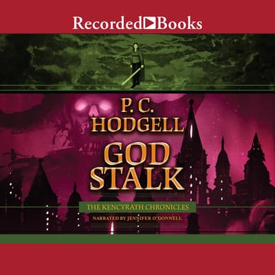 God Stalk by P.C. Hodgell audiobook