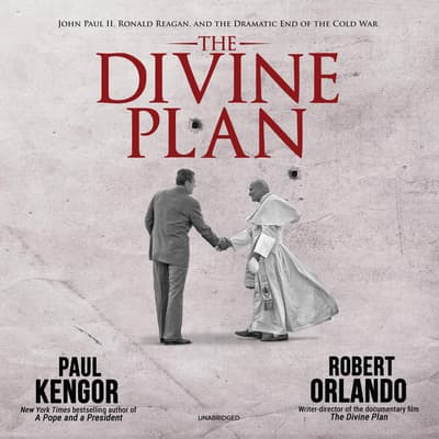 The Divine Plan by Paul Kengor audiobook