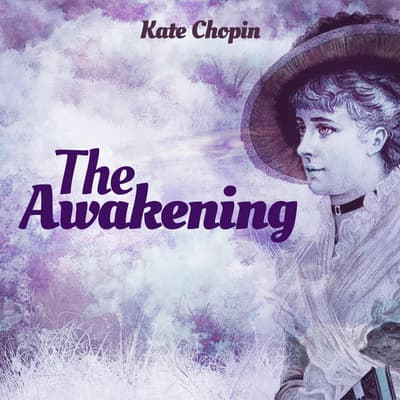 The Awakening by Kate Chopin audiobook