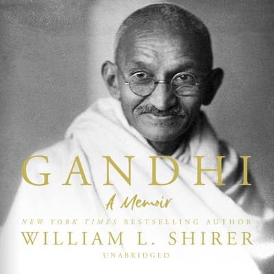 Gandhi by William L. Shirer audiobook