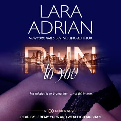Run to You by Lara Adrian audiobook