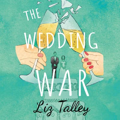 The Wedding War by Liz Talley audiobook