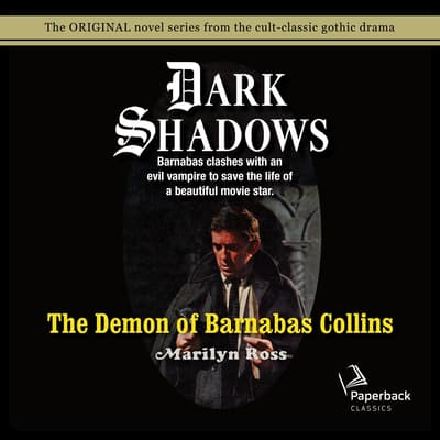 The Demon of Barnabas Collins by Marilyn Ross audiobook