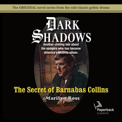 The Secret of Barnabas Collins by Marilyn Ross audiobook