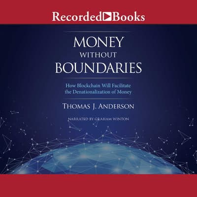 Money Without Boundaries by Thomas J. Anderson audiobook