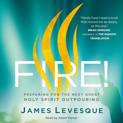 Fire! by James Levesque audiobook