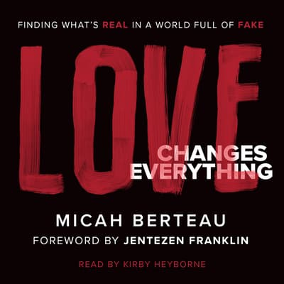 Love Changes Everything by Jentezen Franklin audiobook