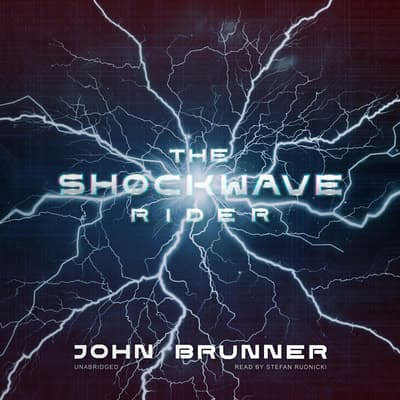 The Shockwave Rider by John Brunner audiobook
