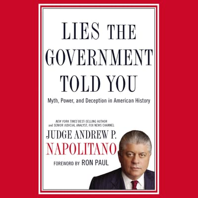 Lies the Government Told You by Andrew P. Napolitano audiobook