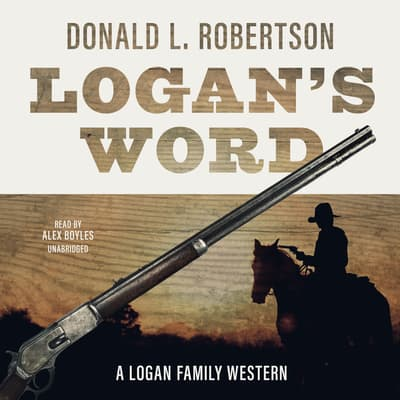 Logan's Word by Donald L. Robertson audiobook