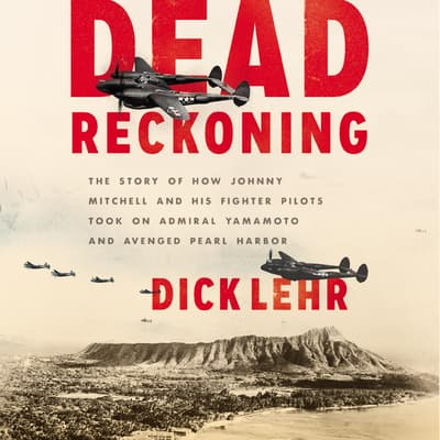 Dead Reckoning by Dick Lehr audiobook