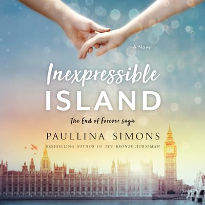 Inexpressible Island by Paullina Simons audiobook