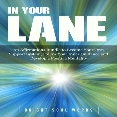 In Your Lane by Bright Soul Words audiobook