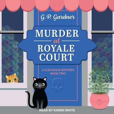 Murder at Royale Court by G.P. Gardner audiobook