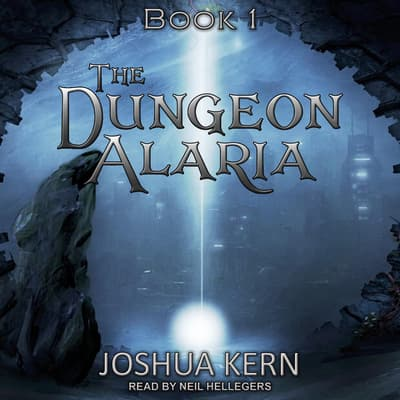 The Dungeon Alaria by Joshua Kern audiobook