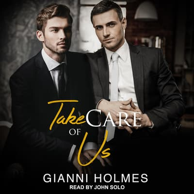Take Care of Us by Gianni Holmes audiobook