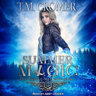 Summer Magic by T.M. Cromer audiobook