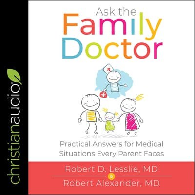 Ask the Family Doctor by Robert Alexander audiobook