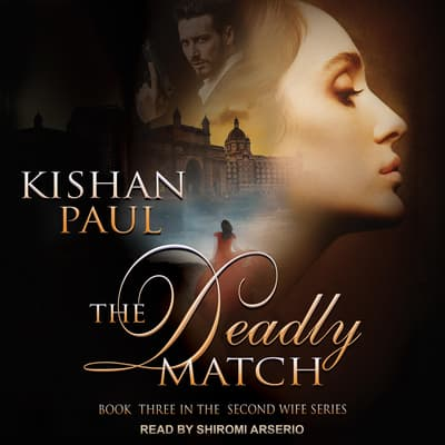 The Deadly Match by Kishan Paul audiobook
