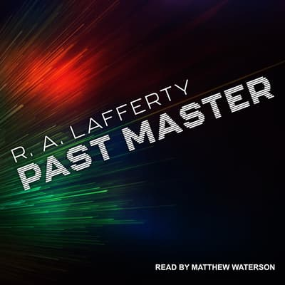 Past Master by R.A. Lafferty audiobook